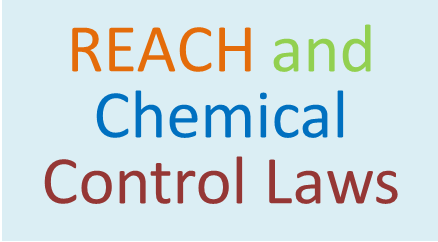 REACH and Chemical Control Laws